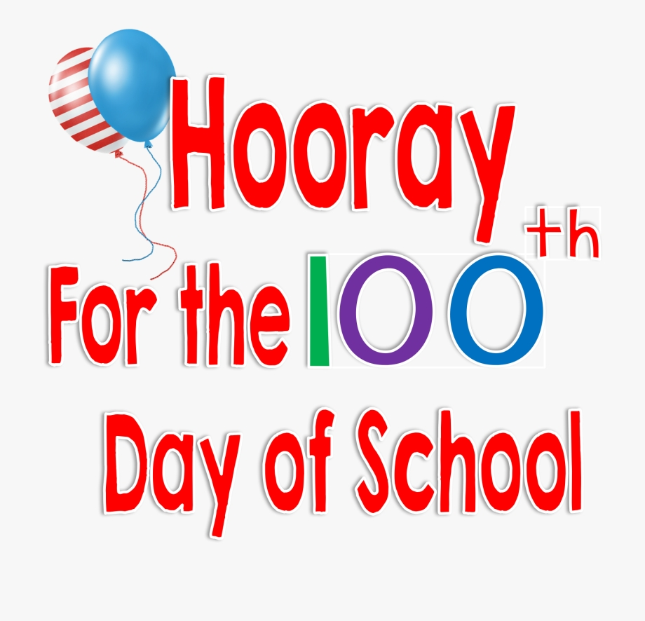 100th of clipart 100th day of school png transparent