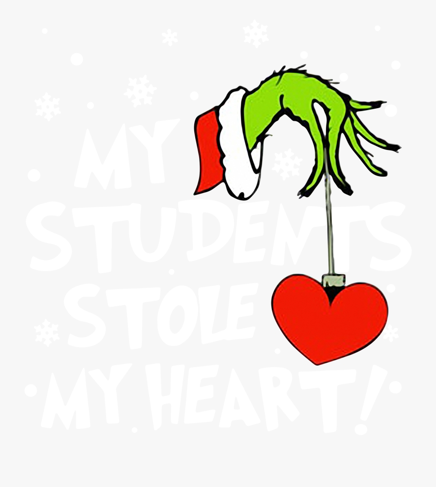grinch my students stole my heart christmas shirt